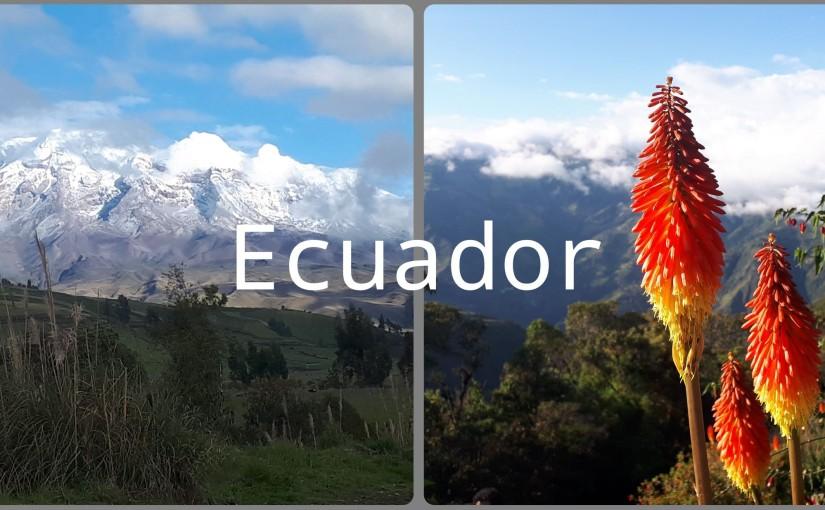 ECUADOR – 34 TAGE ABENTEUER HOCHDOSIERT,BITTE!
